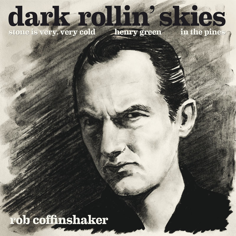 LIR003 Rob Coffinshaker – Dark Rollin' Skies (7″)