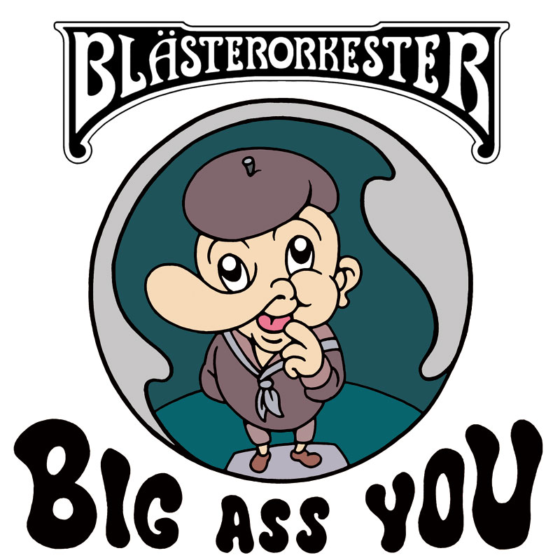 LIR005 Blästerorkester – Big Ass You (7″)