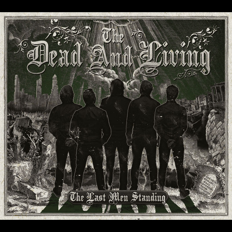 LIR009 The Dead And Living – The Last Men Standing (CD)